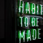 How to Build New Habits | 5 Steps to Changing Your Routine